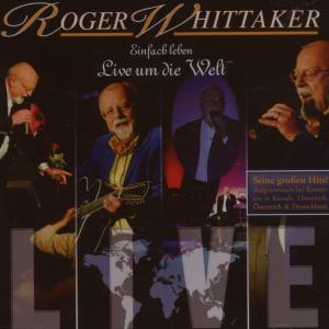 roger whittaker - einfach leben-live-best of
