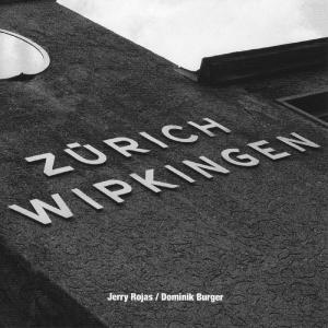 rojas,once jerry - z�rich wipkingen