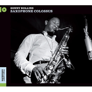 rollins,sonny - saxophone colossus