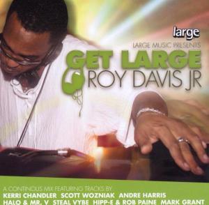 roy davis jr. - get large vol.1