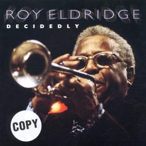 roy eldridge - decidedly