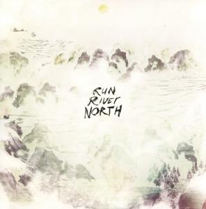 run river north - run river north