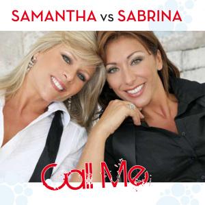 samantha vs. sabrina - call me