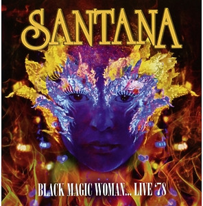 santana - black magic woman?live '78