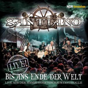 santiano - bis ans ende der welt-live