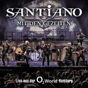 santiano - mit den gezeiten-live aus der o2 world h