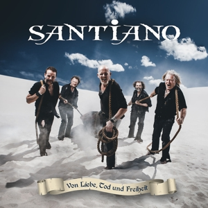 santiano - von liebe,tod und freiheit