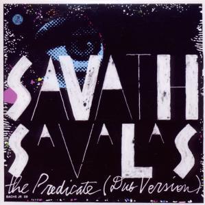 savath & savalas - the predicate (dub version)