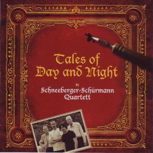 schneeberger-sch�rmann quartett - tales of day and night