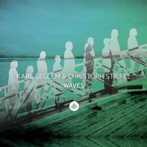 seglem,karl & stiefel,christoph - waves