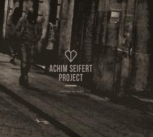 seifert,achim project - noticed my heart