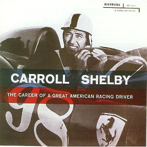 shelby,carroll - the career of a great american racing dr
