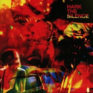 silence,the - hark the silence