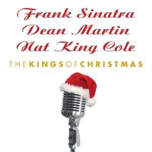 sinatra/cole/martin - kings of christmas