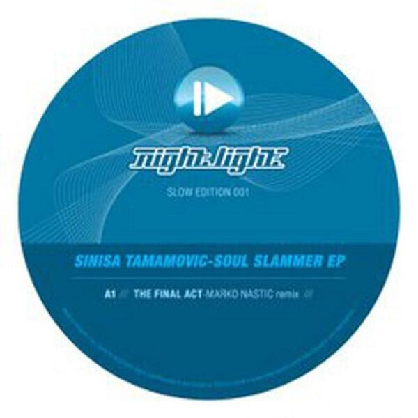 sinisa tamamovic - soul slammer ep