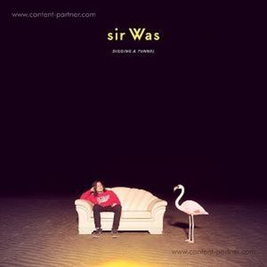 sir Was - Digging A Tunnel (LP)