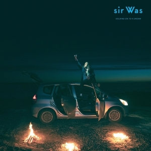 sir Was - Holding On to a Dream (Indie Only Orange Vinyl)