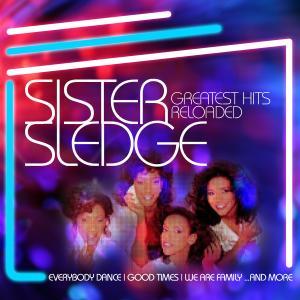 sister sledge - greatest hits reloaded