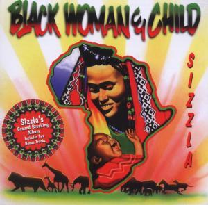 sizzla - black woman & child (17 track edition)