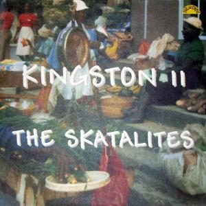 skatalites - kingston 11