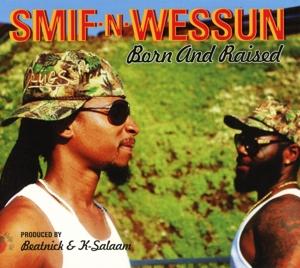 smif'n'wessun - born & raised (ep)