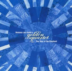 smith,wadada leo/golden quartet - the year of the elephant