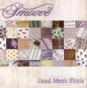 smoove - dead men's shirts