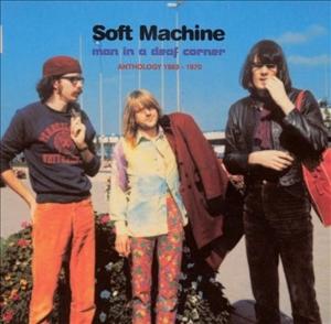 soft machine - man in a deaf corner