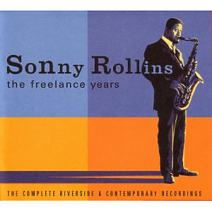 sonny rollins - freelance years (rivers.-cont)