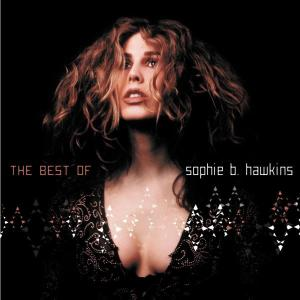 sophie b. hawkins - if i was your girl-the best of
