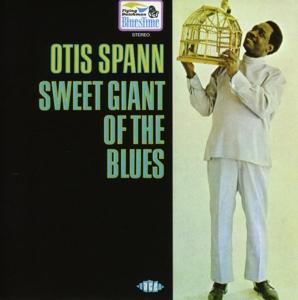 spann,otis - sweet giant of the blues