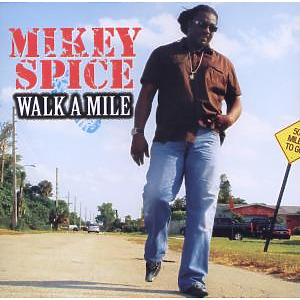 spice,mikey - walk a mile