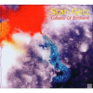 stan getz - lullaby of birdland