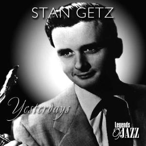 stan getz - yesterdays
