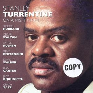 stanley turrentine - on a misty night