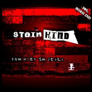 steinkind - vom hier im jetzt (cd & dvd version)