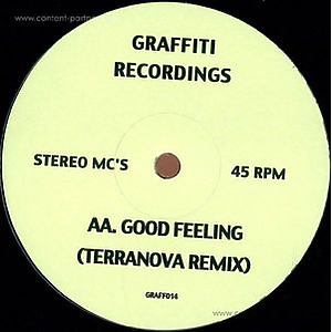 stereo mc's - Good Feeling Remixes (inc Terranova Rmx)