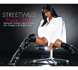 streetwize - feelin' sexy