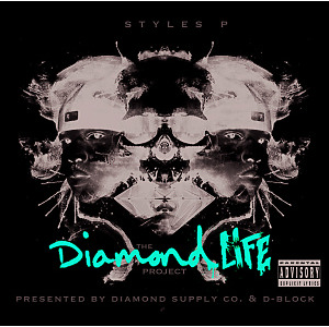 styles p - the diamond life project