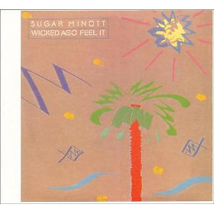 sugar minott - wicked ago feel it