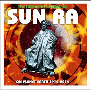 sun ra - futuristic sound of