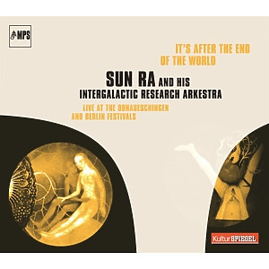 sun ra - it's after the end of the world