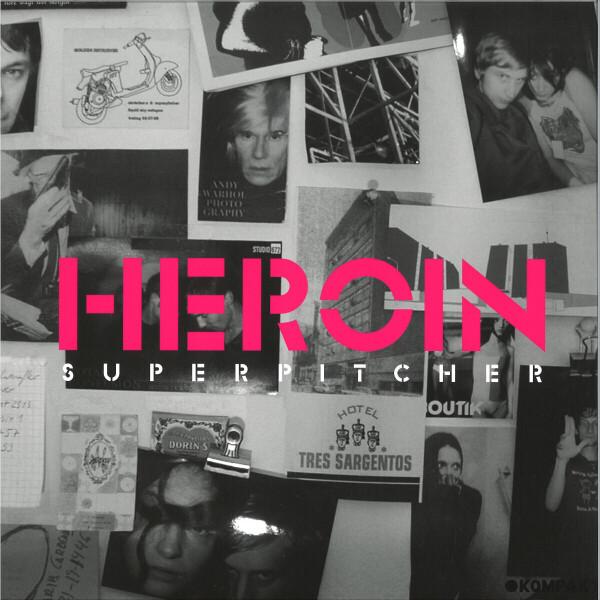 superpitcher - heroin (2021 Repress)