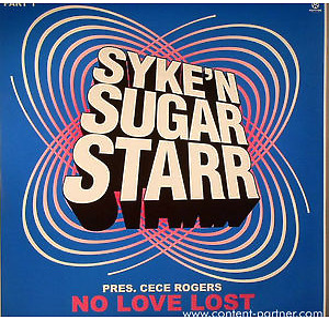 syke 'n' sugarstarr pres cece rogers - no love lost