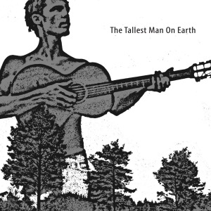 tallest man on earth,the - the tallest man on earth ep