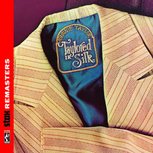 taylor,johnnie - taylored in silk (stax remasters)