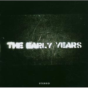 the early years - the early years