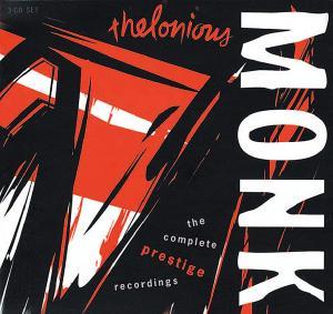 thelonious monk - complete prestige recordings