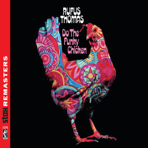 thomas,rufus - do the funky chicken (stax remasters)