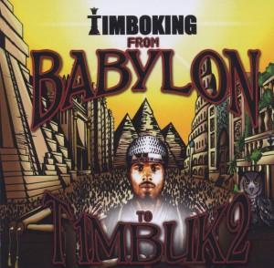 timbo king - from babylon to timbuk2